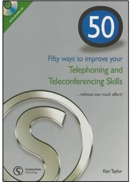 50 Ways to Improve Your Telephoning and Teleconferencing - фото книги