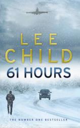 61 Hours : (Jack Reacher 14) - фото обкладинки книги