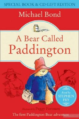 A Bear Called Paddington - фото книги
