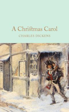 A Christmas Carol : A Ghost Story of Christmas - фото книги
