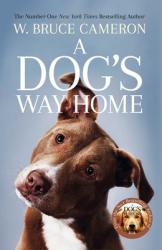 A Dog's Way Home - фото обкладинки книги