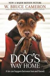 A Dog's Way Home : The Heartwarming Story of the Special Bond Between Man and Dog - фото обкладинки книги