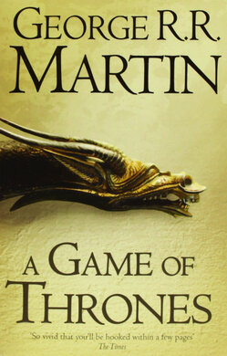 A Game of Thrones: Book 1 of A Song of Ice and Fire - фото книги