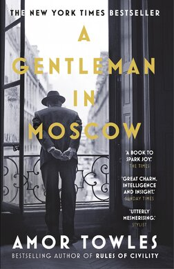 A Gentleman in Moscow - фото книги