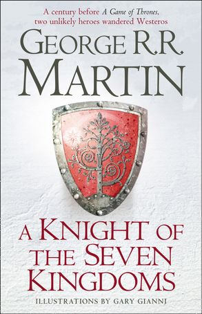 Книга A Knight of the Seven Kingdoms