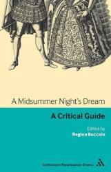 A Midsummer Night's Dream: A Critical Guide - фото обкладинки книги