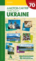 A motor-car trip through Ukraine