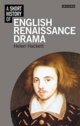 A Short History of English Renaissance Drama - фото обкладинки книги