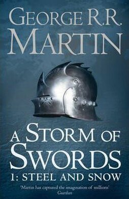 A Song of Ice and Fire. Book 3. A Storm of Swords. Part 1. Steel and Snow - фото книги
