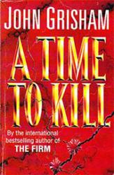 A Time To Kill - фото обкладинки книги