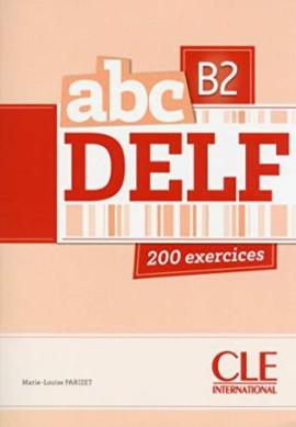 ABC DELF : Livre de l'eleve + CD B2 - фото книги
