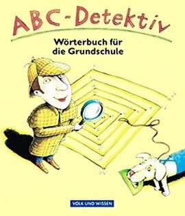 ABC-Detektiv : Wrterbuch fr die Grundschule. In neuer Rechtschreibung (словник) - фото книги