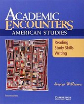 Academic Encounters: American Studies Student's Book : Reading, Study Skills, and Writing - фото обкладинки книги