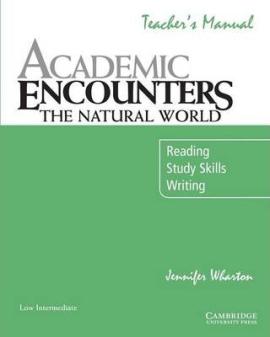 Academic Encounters. The Natural World Teacher's Manual. Reading, Study Skills, and Writing - фото книги