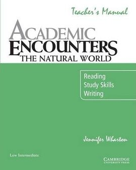Academic Encounters. The Natural World Teacher's Manual. Reading, Study Skills, and Writing - фото книги