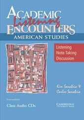 Academic Listening Encounters: American Studies Class Audio CDs (3) : Listening, Note Taking, and Discussion - фото обкладинки книги