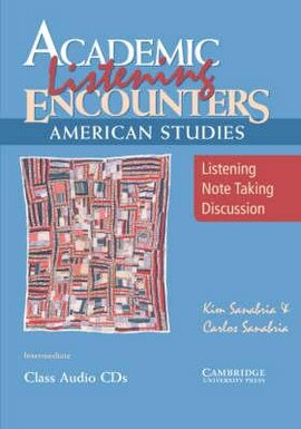 Academic Listening Encounters: American Studies Class Audio CDs (3) : Listening, Note Taking, and Discussion - фото книги