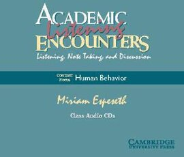 Academic Listening Encounters: Human Behavior Class Audio CDs (4) : Listening, Note Taking, and Discussion - фото книги