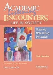 Academic Listening Encounters: Life in Society Class Audio CDs (3) : Listening, Note Taking, and Discussion - фото обкладинки книги