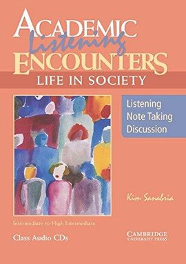 Academic Listening Encounters: Life in Society Class Audio CDs (3) : Listening, Note Taking, and Discussion - фото книги