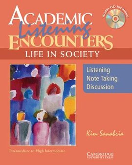 Academic Listening Encounters: Life in Society Student's Book with Audio CD: Listening, Note Taking, and Discussion - фото книги