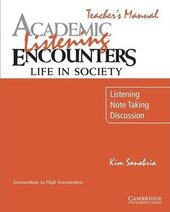 Academic Listening Encounters: Life in Society Teacher's Manual : Listening, Note Taking, and Discussion - фото обкладинки книги