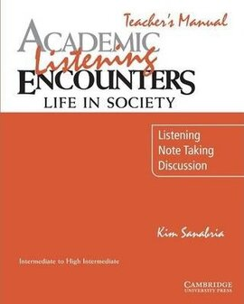 Academic Listening Encounters: Life in Society Teacher's Manual : Listening, Note Taking, and Discussion - фото книги