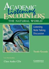 Academic Listening Encounters. The Natural World Class Audio CDs (3): Listening, Note Taking, and Discussion - фото обкладинки книги