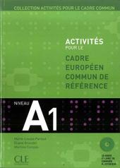 Activites pour le Cadre commun A1 Livre+CD (підручник+аудіодиск) - фото обкладинки книги
