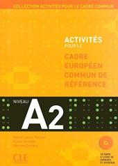 Activites pour le Cadre commun A2 Livre+CD (підручник+аудіодиск) - фото обкладинки книги