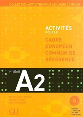 Activites pour le Cadre commun A2 Livre+CD (підручник+аудіодиск) - фото книги