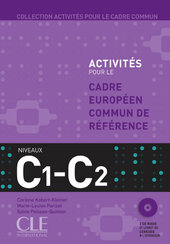 Activites pour le Cadre commun C1-C2 Livre + 2 CD(підручник+аудіодиск) - фото обкладинки книги