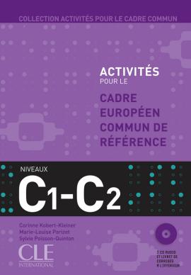 Activites pour le Cadre commun C1-C2 Livre + 2 CD(підручник+аудіодиск) - фото книги
