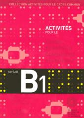 Activits pour le Cadre commun-Niveau B1-Livre de l'lve+CD (підручник+аудіодиск) - фото обкладинки книги