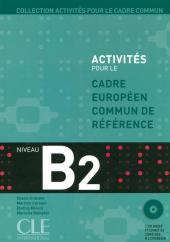 Activits pour le Cadre commun – Niveau B2 - Livre de l'lve + CD (підручник+аудіодиск) - фото обкладинки книги