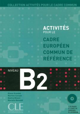 Activits pour le Cadre commun – Niveau B2 - Livre de l'lve + CD (підручник+аудіодиск) - фото книги