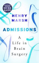 Admissions : A Life in Brain Surgery - фото обкладинки книги