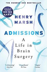 Admissions: A Life in Brain Surgery (м'яка обкладинка) - фото обкладинки книги