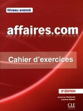 Affaires.com 2e Edition Niveau Avance Cahier d'exercices + Corriges (підручник) - фото обкладинки книги