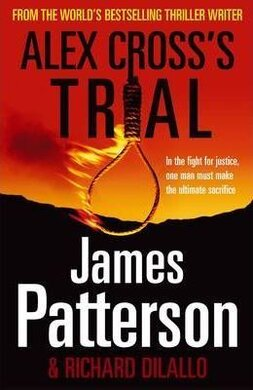 Alex Cross's Trial : (Alex Cross 15) - фото книги