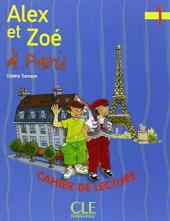 Alex et Zoe a Paris 1. Cahier de lecture (читанка) - фото обкладинки книги