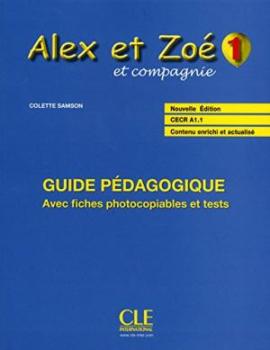 Alex ET Zoe et Compagnie - Nouvelle Edition: Guide Pedagogique 1 (підручник) - фото книги