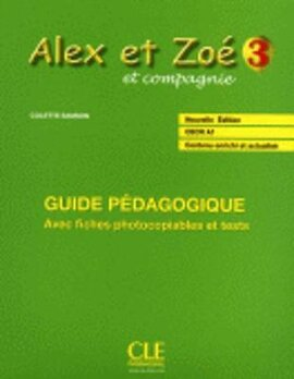 Alex et Zoe Nouvelle 3. Guide pedagogique - фото книги