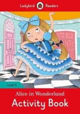 Alice in Wonderland Activity Book - Ladybird Readers Level 4 - фото книги