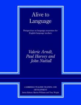 Alive to Language: Perspectives on Language Awareness for English Language Teachers - фото книги