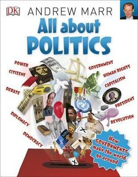 All About Politics : How Governments Make the World Go Round - фото книги
