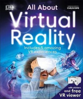 All About Virtual Reality : Includes 5 Amazing VR Experiences - фото книги