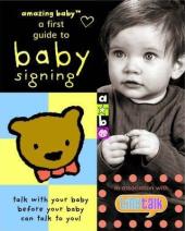 Amazing Baby: Baby Signing Book - фото обкладинки книги
