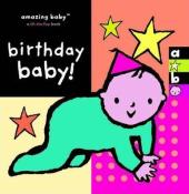 Amazing Baby: Birthday Baby! - фото обкладинки книги