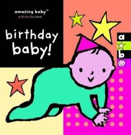 Amazing Baby: Birthday Baby! - фото книги